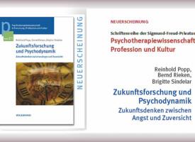 PTW | Buch-Neuerscheinung von Reinhold Popp, Bernd Rieken, Brigitte Sindelar: Zukunftsforschung und Psychodynamik