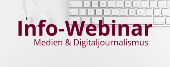 Info-Webinar   Medien und Digitaljournalismus