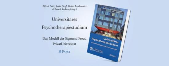 SFU Publikation | Universitäres Psychotherapiestudium: Das Modell der Sigmund Freud PrivatUniversität