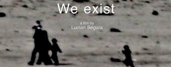 WE EXIST! Filmvorführung, Kommentar und Gespräch